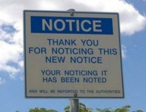 20 Funny and Sarcastic Warning Signs (20 photos) 1