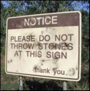 20 Funny and Sarcastic Warning Signs (20 photos) 10