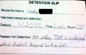 Hilariously Ridiculous Reasons to Get Detention (34 photos) 17