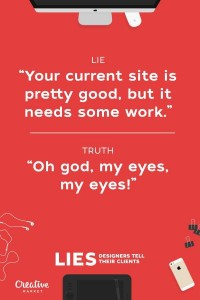Common Lies Told By Web Designers (20 photos) 9